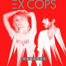 Daggers mp3 Album by Ex Cops