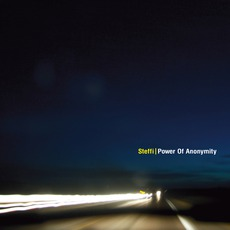 Power Of Anonymity mp3 Album by Steffi