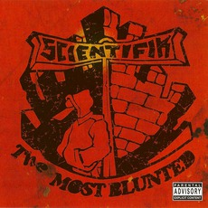 The Most Blunted mp3 Album by Scientifik