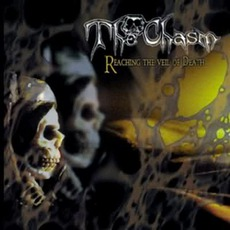 Reaching The Veil Of Death mp3 Album by The Chasm
