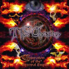 Conjuration Of The Spectral Empire mp3 Album by The Chasm