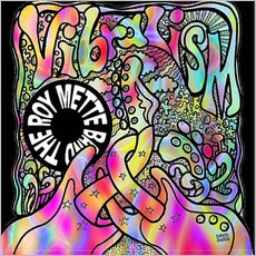 Vibralism mp3 Album by The Roy Mette Band