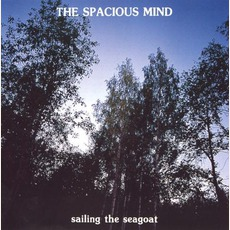 Sailing The Seagoat mp3 Album by The Spacious Mind