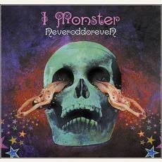 Neveroddoreven mp3 Album by I Monster