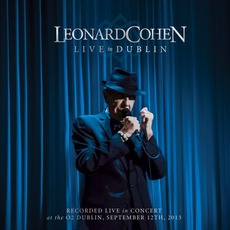 Live In Dublin mp3 Live by Leonard Cohen