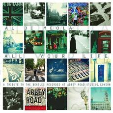All Your Life mp3 Album by Al Di Meola