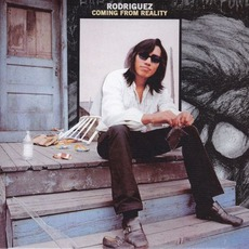 Coming From Reality (Remastered) mp3 Album by Rodriguez