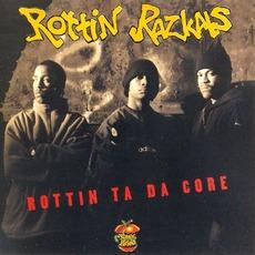 Rottin Ta Da Core mp3 Album by Rottin Razkals