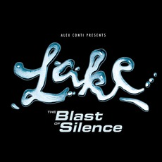 The Blast Of Silence mp3 Album by Lake (DEU)
