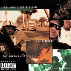 Real Brothas mp3 Album by B.G. Knocc Out & Dresta