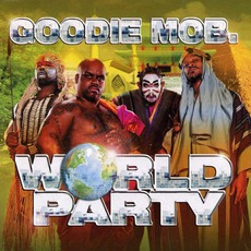 World Party mp3 Album by Goodie Mob