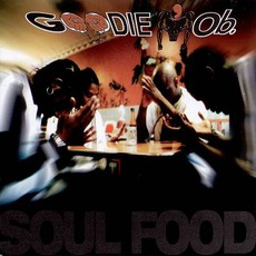 Soul Food mp3 Album by Goodie Mob