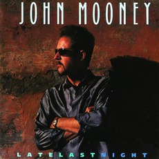 Late Last Night mp3 Album by John Mooney