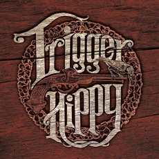 Trigger Hippy mp3 Album by Trigger Hippy