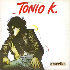 Amerika mp3 Album by Tonio K.