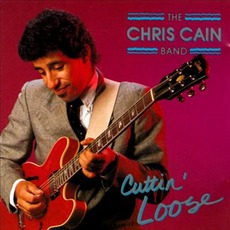 Cuttin' Loose mp3 Album by The Chris Cain Band