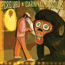 Carnival Of Souls mp3 Album by Pere Ubu