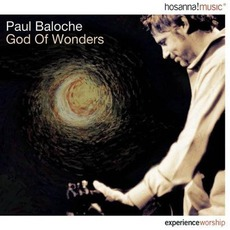 God Of Wonders mp3 Album by Paul Baloche