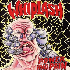 Power And Pain mp3 Album by Whiplash