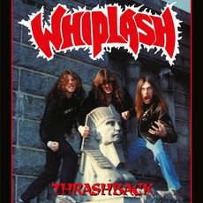 Thrashback mp3 Album by Whiplash