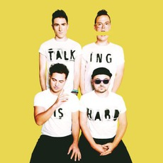 Talking Is Hard mp3 Album by Walk The Moon