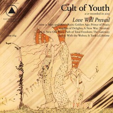 Love Will Prevail mp3 Album by Cult Of Youth