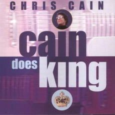 Cain Does King mp3 Album by Chris Cain