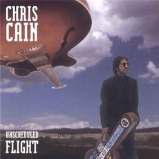 Unscheduled Flight mp3 Album by Chris Cain