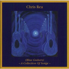 (Blue Guitars) -A Collection Of Songs- mp3 Artist Compilation by Chris Rea