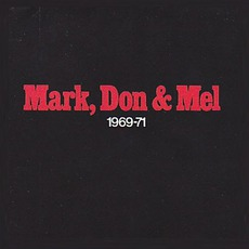 Mark, Don & Mel 1969-71 (Remastered) mp3 Artist Compilation by Grand Funk Railroad