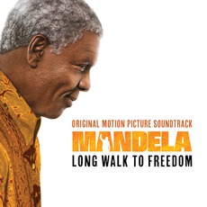 Mandela: Long Walk To Freedom (Original Motion Picture Soundtrack) mp3 Soundtrack by Various Artists