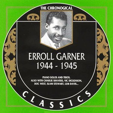 The Chronological Classics: Erroll Garner 1944-1945 mp3 Compilation by Various Artists