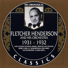 The Chronological Classics: Fletcher Henderson and His Orchestra 1931-1932 mp3 Compilation by Various Artists