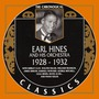 The Chronological Classics: Earl Hines and His Orchestra 1928-1932
