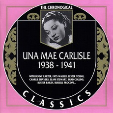 The Chronological Classics: Una Mae Carlisle 1938-1941 mp3 Compilation by Various Artists