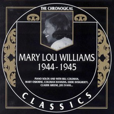 The Chronological Classics: Mary Lou Williams 1944-1945 mp3 Compilation by Various Artists