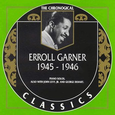 The Chronological Classics: Erroll Garner 1945-1946 mp3 Compilation by Various Artists