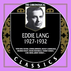 The Chronological Classics: Eddie Lang 1927-1932 mp3 Compilation by Various Artists