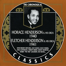 The Chronological Classics: Horace Henderson and His Orchestra 1940 / Fletcher Henderson and His Orchestra 1941 mp3 Compilation by Various Artists