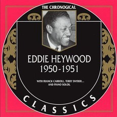 The Chronological Classics: Eddie Heywood 1950-1951 mp3 Compilation by Various Artists