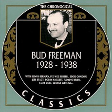 The Chronological Classics: Bud Freeman 1928-1938 mp3 Compilation by Various Artists