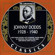 The Chronological Classics: Johnny Dodds 1928-1940 mp3 Compilation by Various Artists