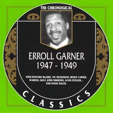 The Chronological Classics: Erroll Garner 1947-1949 mp3 Compilation by Various Artists