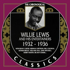 The Chronological Classics: Willie Lewis and His Entertainers 1932-1936 mp3 Compilation by Various Artists