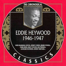 The Chronological Classics: Eddie Heywood 1946-1947 mp3 Compilation by Various Artists
