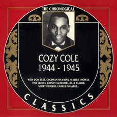 The Chronological Classics: Cozy Cole 1944-1945 mp3 Compilation by Various Artists