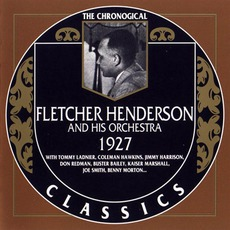 The Chronological Classics: Fletcher Henderson and His Orchestra 1927 mp3 Compilation by Various Artists