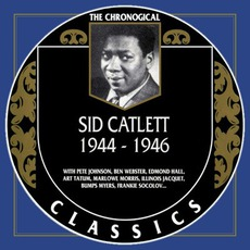 The Chronological Classics: Sid Catlett 1944-1946 mp3 Compilation by Various Artists