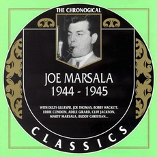 The Chronological Classics: Joe Marsala 1944-1945 mp3 Compilation by Various Artists