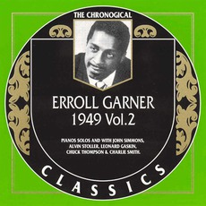 The Chronological Classics: Erroll Garner 1949, Volume 2 mp3 Compilation by Various Artists